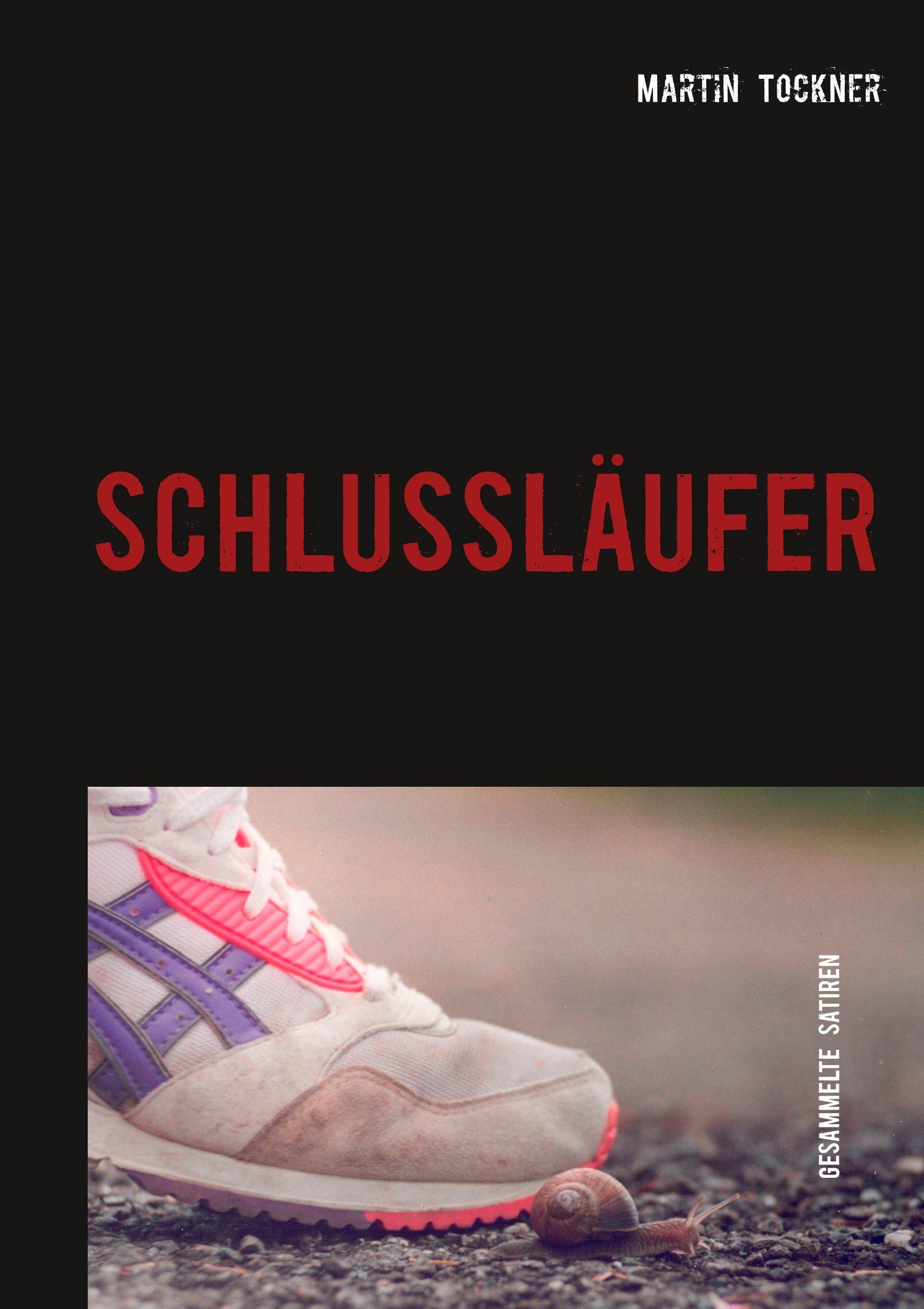 SCHLUSSLÄUFER – Das Buch