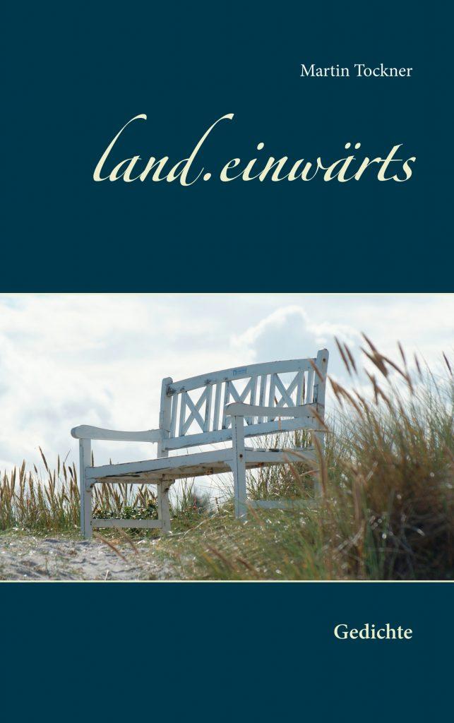 land.einwärts - Gedichte